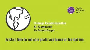 Școala Informală de IT, Challenge Accepted - Hackathon