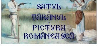 Evenimentul expozițional al toamnei la Muzeul Etnografic al Transilvaniei: SATUL ȘI ȚĂRANUL ÎN PICTURA ROMÂNEASCĂ