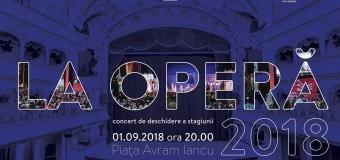 Pe 1 septembrie, ne revedem LA OPERĂ! Cele mai frumoase surprize muzicale sunt dezvăluite în Concertul de deschidere a Stagiunii 2018-2019