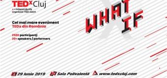TEDxCluj 2019 WHAT IF – Cel mai mare eveniment TEDx din Sud-Estul Europei va avea loc anul acesta la  Cluj.