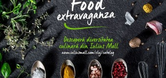 """DE CE ȚI-E POFTĂ ASTĂZI? GĂSEȘTE INSPIRAȚIE ÎN CATALOGUL """"FOOD EXTRAVAGANZA"""", LANSAT DE IULIUS MALL CLUJ"""