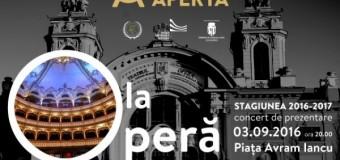 Opera Română din Cluj  își redezvăluie cortina în aer liber  Stagiunea 2016-2017 debutează LA OPERĂ, Concertul-emblemă din Piața Avram Iancu