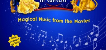 Disney – Magical Music from the Movies la Sala Polivalentă