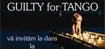 GUILTY FOR TANGO la Scena Verde