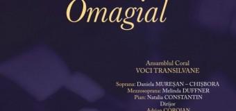 CONCERT OMAGIAL VOCI TRANSILVANE: CENTENAR MARIUS CUTEANU