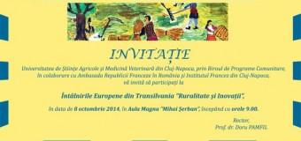 "USAMV Cluj-Napoca, gazda Întâlnirilor Europene din Transilvania ""Ruralitate şi Inovaţii"""