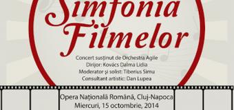 Simfonia Filmelor – un nou spectacol dedicat cinematografiei şi  muzicii simfonice în cadrul TiMAF
