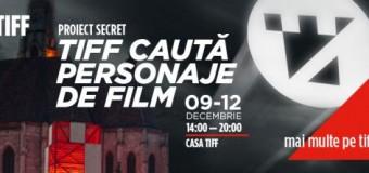 TIFF caută personaje de film la Cluj. Află detalii despre  preselecţii.