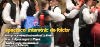 """Spectacol folcloric interetnic """"Uniţi prin tradiţii"""""""