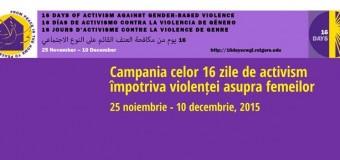 Campania celor 16 zile de activism împotriva violenței asupra femeii  (25 noiembrie – 10 decembrie, 2015)